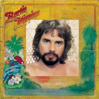 Bertie Higgins - Just Another Day In Paradise