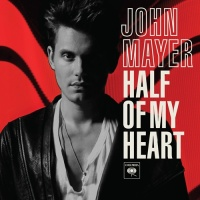 - Half Of My Heart