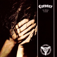 Coroner - Why It Hurts
