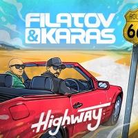 Filatov & Karas - Highway