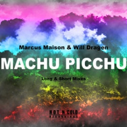 Maison & Dragen - Machu Picchu (Long Mix)