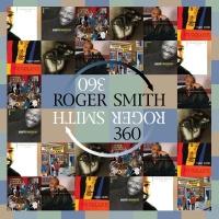 Roger Smith - Roger Smith 360