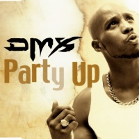 - Party Up (Up In Here)