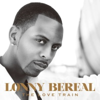 Lonny Bereal - I Love It