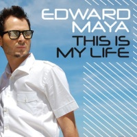 Edward Maya - This Is My Life