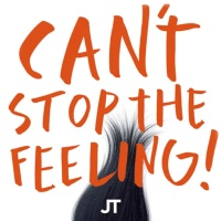 - Can't Stop The Feeling! (Original Song From Dreamworks Animation's