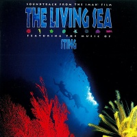 - The Living Sea (Soundtrack From The IMAX Film)