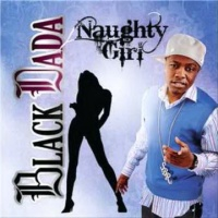 BLACK DADA - Naughty Girl