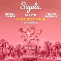 Sigalax Ella Eyre - Just Got Paid (M-22 Remix)