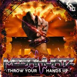 MegaHurtz - Throw Your Hands Up (Original Mix)