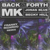 Back & Forth (Franky Rizardo Remix)