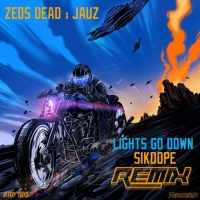 Zeds Dead x Jauz - Lights Go Down (Sikdope Remix)