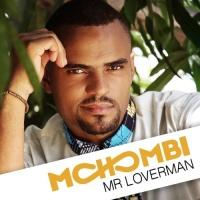 Mohombi - Mr Loverman - Single