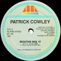 Patrick Cowley - Megatron Man '87