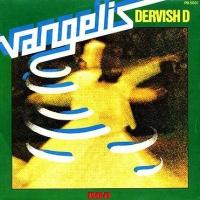 Vangelis - Dervish D