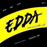 Edda Muvek 5 (Koncert 1985)