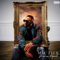 Mac Tyer - Laisse-Moi Te Dire