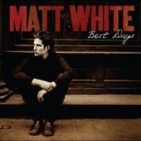 Matt White (3) - Love