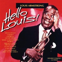 Louis Armstrong - Hello Louis. Disc 2