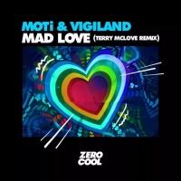 MOTi - Mad Love (Terry McLove Remix)
