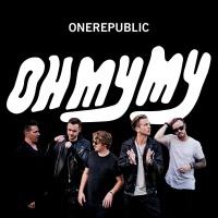 OneRepublic - Oh My My