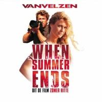 - When Summer Ends