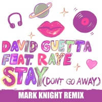 Stay (Don't Go Away) (Mark Knight Remix)
