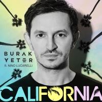 Burak Yeter feat. Nino Lucarelli - California