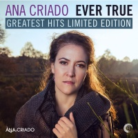 Ever True (Greatest Hits Limited Edition)